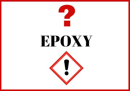 Quels sont les risques liés à l'époxy