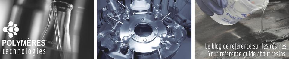 Polymeres Technologies, le blog de votre fabricant de résine